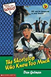 The Shortstop Who Knew Too Much (Tales from the Sandlot)