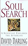img - for Soul Search : A Scientist Explores the Afterlife book / textbook / text book