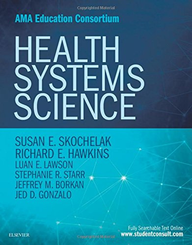 Health Systems Science, 1e - System Science