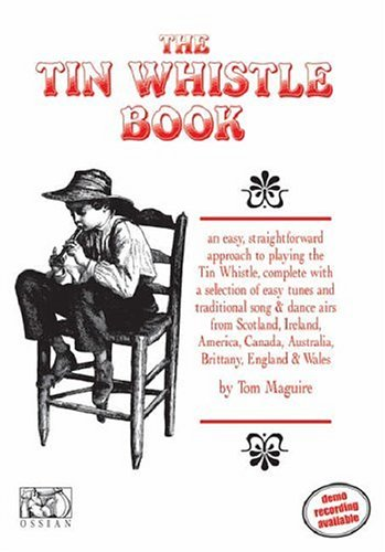 The Tin Whistle Book: Book Only Edition (Penny & Tin Whistle)