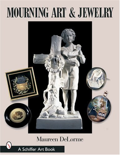 Mourning Art & Jewelry (Schiffer Art Books)