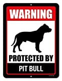 Honey Dew Gifts Pitbull Sign Warning Protected By Pit Bull 9 x 12 Inch Beware of Dog Warning Metal Aluminum Tin Sign - Pitbull Accessories, Pitbull Yard Signs