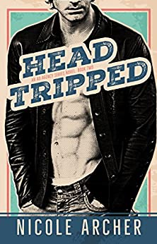 Head-Tripped: A Sexy Rock Star Romance (Ad Agency Series Book 2) by [Archer, Nicole]