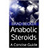 Anabolic Steroids: A Concise Guide