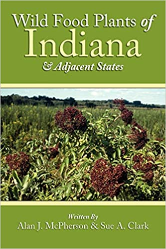 Wild Food Plants Of Indiana Adjacent States Alan Mcpherson