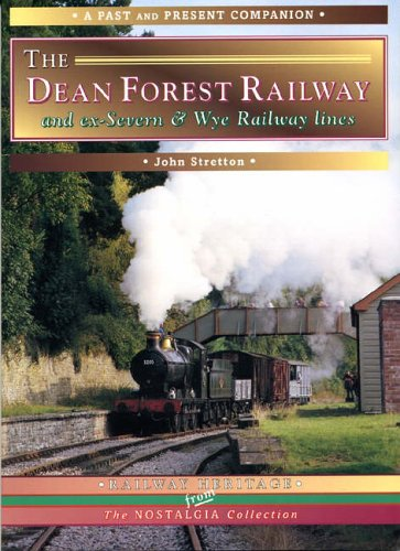 The Dean Forest Railway (Past & Present Companions)