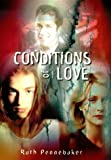 Conditions of Love, Ruth Pennebaker, 0805061045