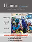 Human Geography: People, Place, and Culture, Erin H. Fouberg, Alexander B. Murphy, Harm de Blij, 1118175999