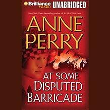 At Some Disputed Barricade: A World War One Novel #4