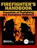 img - for Firefighter's Handbook: Essentials of Firefighting and Emergency Response book / textbook / text book