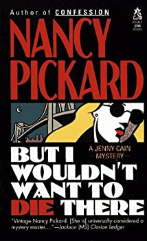 But I Wouldn't Want to Die There 0671723316 Book Cover