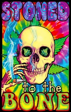 - Stoned to The Bone Blacklight Poster 23 x 35in