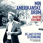 Min amerikanske drøm | Martin Krasnik