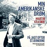 """""""Min amerikanske drøm"""" av Martin Krasnik"""