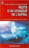 Récits d'un Voyageur de l'Astral - Le phénomène des sorties hors du corps par Meurois-Givaudan