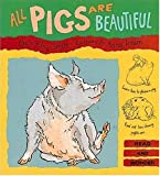 All Pigs Are Beautiful, Dick King-Smith, 1564021483