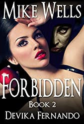 Forbidden, Book 2: A Novel of Love and Betrayal (Forbidden Romantic Thriller Series)