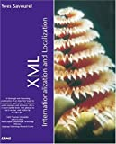 XML Internationalization and Localization, Yves Savourel, 0672320967