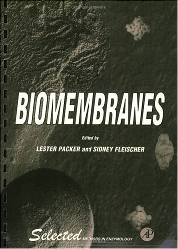Biomembranes (Selected Methods in Enzymology)