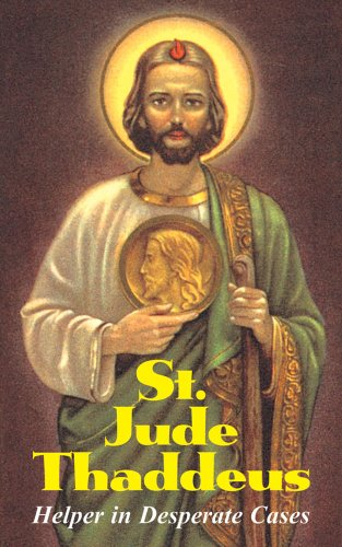 St. Jude Thaddeus: Helper in Desperate Cases