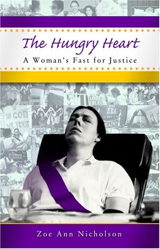 The Hungry Heart: A Woman's Fast for Justice