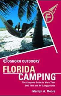 The Unofficial Guide to the Best RV and Tent Campgrounds in Florida