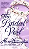 The Bridal Veil, Alexis Harrington, 0312979541