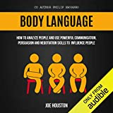 Body Language: How to Analyze People and Use