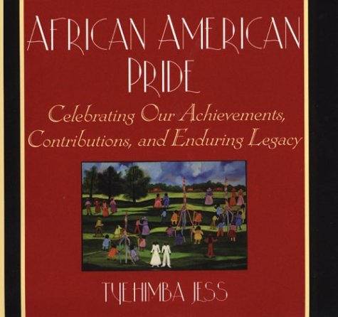African American Pride: Celebrating Our Achievements, Contributions, and Enduring Legacy - Olio Book