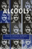 Alcools: Poems (Wesleyan Poetry)