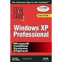 MCSE Windows XP Professional Exam Cram 2 (Exam Cram 70-270)