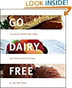 #7: Go Dairy Free: The Guide and Cookbook for Milk Allergies, Lactose Intolerance, and Casein-Free Living