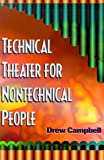 Technical Theater for Nontechnical People, Drew Campbell, 1581150202