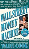 Wall Street Money Machine, Vol. 2, Stock Market Miracles w/cd