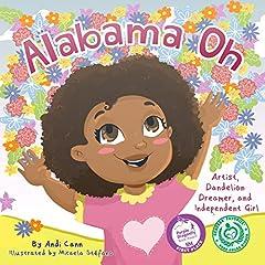 Alabama Oh: Artist, Dandelion Dreamer, and Independent Girl (Explore Artists Book 2)