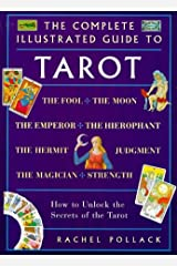 The Complete Illustrated Guide to Tarot Paperback