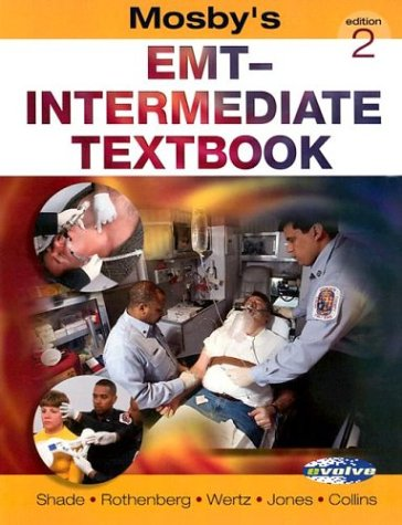 Mosby's EMT-Intermediate Textbook (Book with Website)