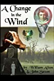 A Change in the Wind (Reichsfall) (Volume 1)