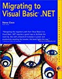 Migrating to Visual Basic.NET (M&T Books)