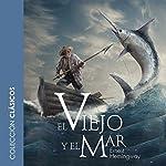 El viejo y el mar [The Old Man and the Sea] | Ernest Hemingway