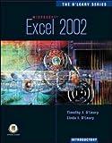 Microsoft Excel 2002, Timothy J. O'Leary and Linda I. O'Leary, 007112358X