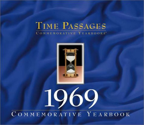 Time Passages 1969 Yearbook