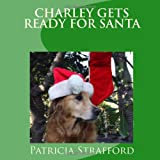 Charley gets ready for Santa, Patricia Strafford, 1449521649