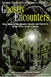 Ghostly Encounters: True Tales of the Ghouls, Spooks and Spectres in the Lives of the Famous