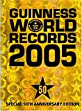 Guinness World Records 2005: Special 50th Anniversary Edition
