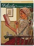 Felicity Learns a Lesson, Valerie Tripp, 1562470086