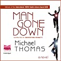 Man Gone Down Audiobook by Michael Thomas Narrated by Beresford Bennett