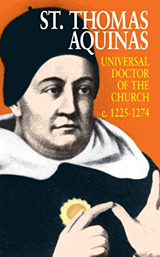 St. Thomas Aquinas Universal Doctor of the Church