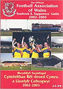 The Official Football Association of Wales Yearbook and Supporters' Guide 2002-2003