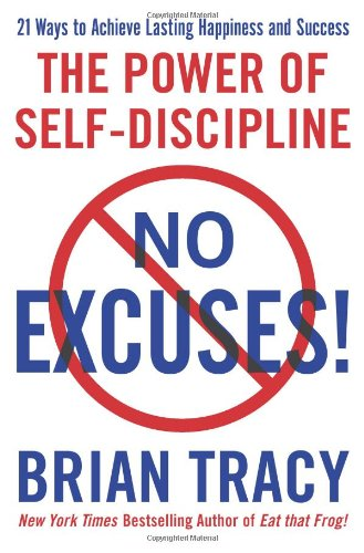 """No Excuses! - The Power of Self-Discipline"" av Brian Tracy"